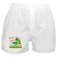 IRISH You Were Beer Boxer Shorts