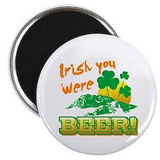 IRISH You Were Beer Magnet