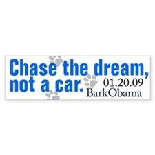 Chase the dream, not a car bumper sticker