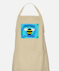 I BEE-LIEVE IN CHANGE BBQ Apron