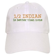 Half Indian Baseball Cap