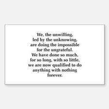 We The Unwilling Rectangle Decal