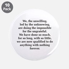 "We The Unwilling 3.5"" Button (10 pack)"