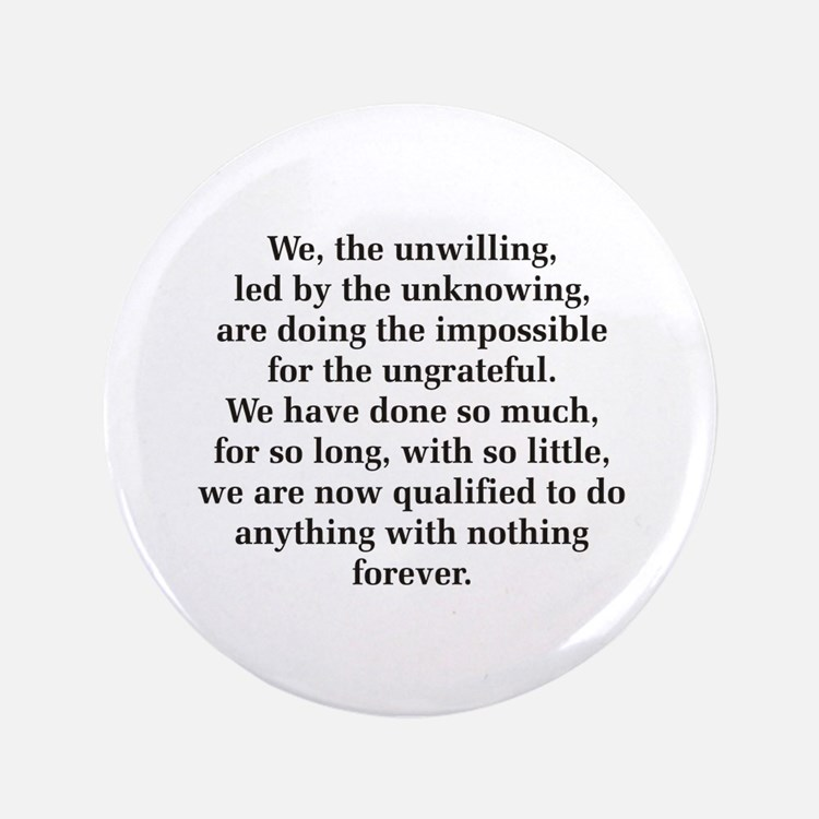 """We The Unwilling 3.5"""" Button"""