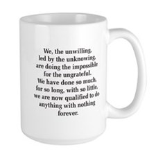 We The Unwilling MugMugs