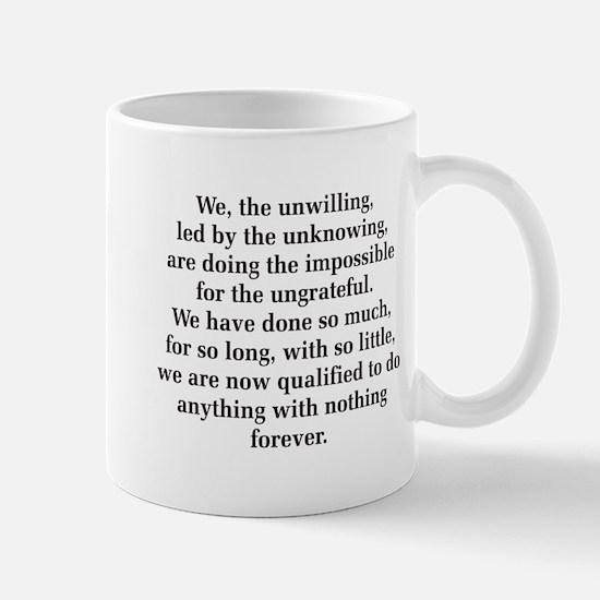 We The Unwilling Mug Mugs