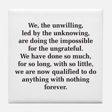 We The Unwilling Tile Coaster