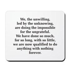 We The Unwilling Mousepad