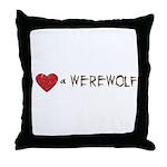I Love a Werewolf Twilight Throw Pillow