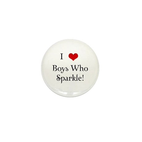 I Love Boys Who Sparkle Mini Button (10 pack)
