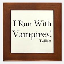 I Run With Vampires Framed Tile
