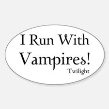 I Run With Vampires Oval Decal