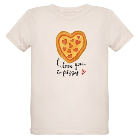 i love you to pizzas T-Shirt