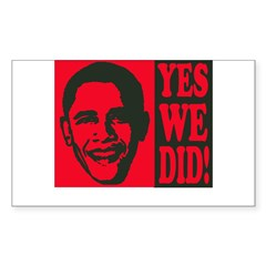 Yes We Did! Rectangle Decal