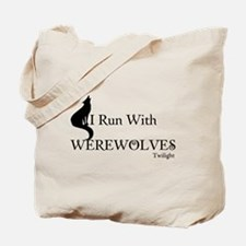 Twilight I Run With Werewolves Tote Bag