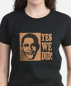 Yes We Did! Tee