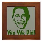 Yes We Did! Framed Tile