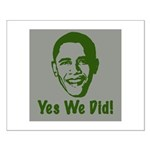 Yes We Did! Small Poster