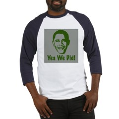 Yes We Did! Baseball Jersey