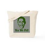 Yes We Did! Tote Bag