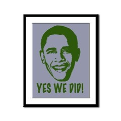 Yes We Did! Framed Panel Print