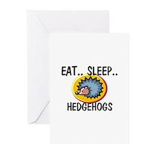 Eat ... Sleep ... HEDGEHOGS Greeting Cards (Pk of