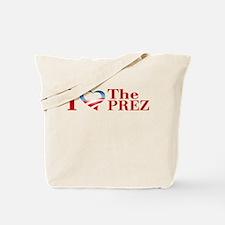 I Heart The Prez Tote Bag