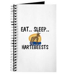 Eat ... Sleep ... HARTEBEESTS Journal