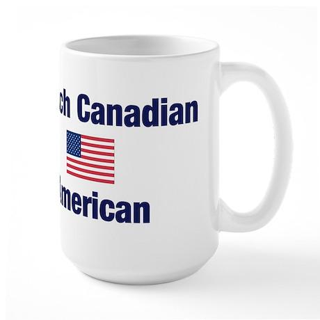 French Canadian American Large Mug