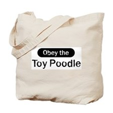 Obey the Toy Poodle Tote Bag