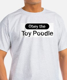 Obey the Toy Poodle T-Shirt