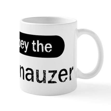 Obey the Schnauzer Mug