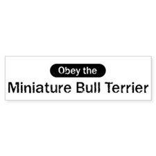 Obey the Miniature Bull Terri Bumper Bumper Sticker