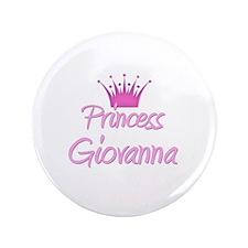 "Princess Giovanna 3.5"" Button"