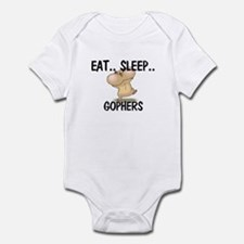 Eat ... Sleep ... GOPHERS Infant Bodysuit