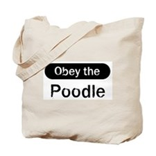Obey the Poodle Tote Bag