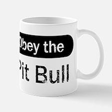 Obey the Pit Bull Mug