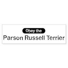 Obey the Parson Russell Terri Bumper Bumper Sticker