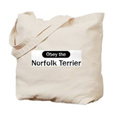 Obey the Norfolk Terrier Tote Bag