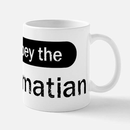 Obey the Dalmatian Mug