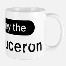Obey the Beauceron Mug