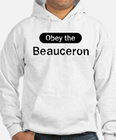 Obey the Beauceron Hoodie