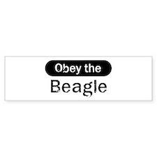 Obey the Beagle Bumper Bumper Sticker