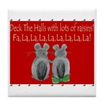 Deck The Halls with lots of Raisins...