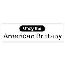 Obey the American Brittany Bumper Bumper Sticker