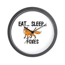 Eat ... Sleep ... FOXES Wall Clock