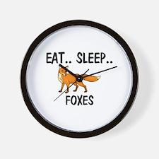Eat ... Sleep ... FOXES Wall Clock