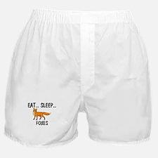 Eat ... Sleep ... FOXES Boxer Shorts