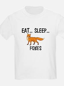 Eat ... Sleep ... FOXES T-Shirt