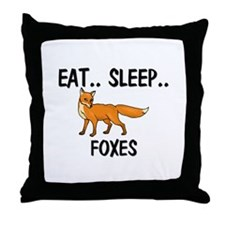 Eat ... Sleep ... FOXES Throw Pillow